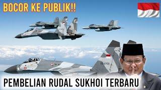 TERBARU❗❗Indonesia Dikabarkan Dalam Pembelian Rudal Terbaru Untuk Jet Sukhoi