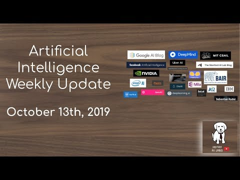 AI Weekly News #8 October 13th, 2019