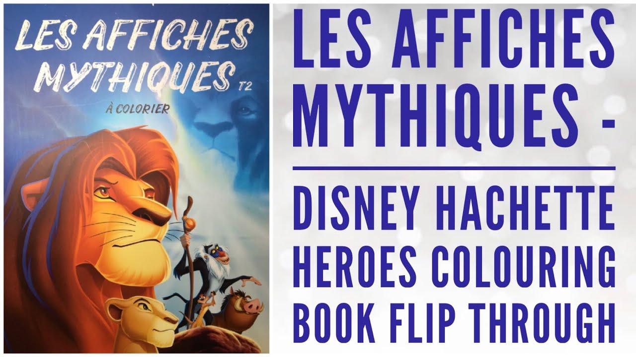 Les Affiches Mythiques - Disney Hachette heroes Adult Colouring book flip  Through