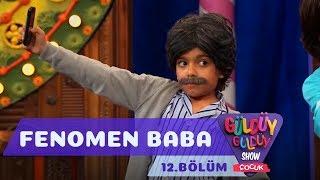 Güldüy Güldüy Show Çocuk 12.Bölüm - Fenomen Baba
