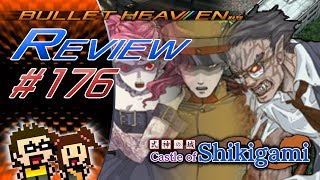 Bullet Heaven #176 - Castle of Shikigami [PC]