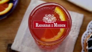 Rabarbar z Miodem (Polish Rhubarb Drink) | Thirsty For ...