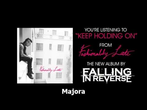 Falling In Reverse :: Keep Holding On Sub. Español [HQ]