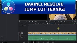 DaVinci Resolve - Jump Cut Uygulama