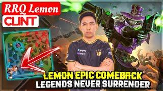 LEMON EPIC COMEBACK, Legends Never Surrender [ RRQ Lemon Clint ] Lemonaru -  Mobile Legends
