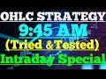OHLC Strategy for Intraday with exclusive Indicator trick ...