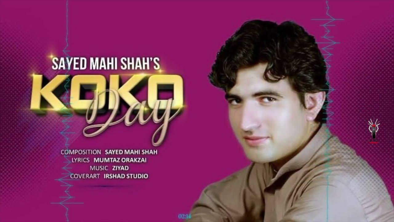 Karan Khan Presents: Syed Mahi Shah - Koko Day (Official) -