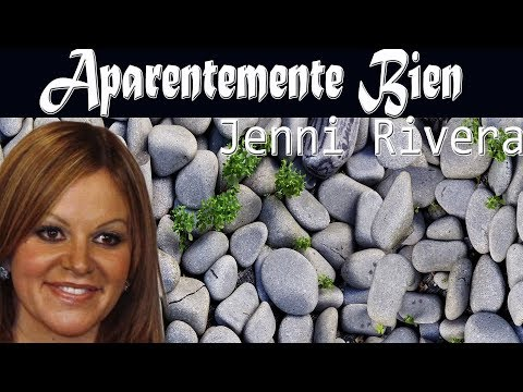 Jenni Rivera – Aparentemente Bien, Letra (Lyrics)