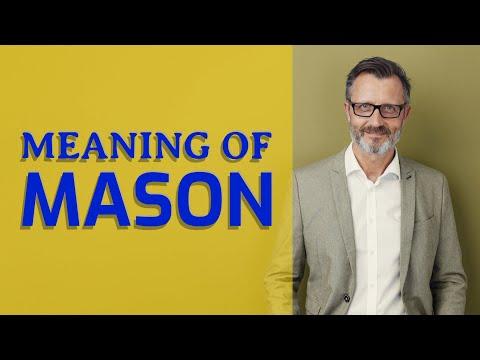Mason   Meaning of mason