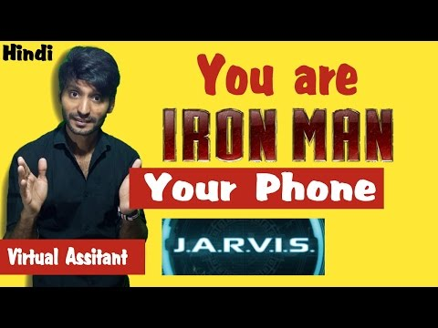 You R IRON MAN Your Phone 'JARVIS' |Control Yr Phone With Voice|Mobile As Virtual Asst.