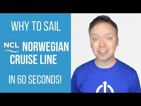 Norwegian Cruise Line: Why You Should Sail Norwegian In 60 Seconds