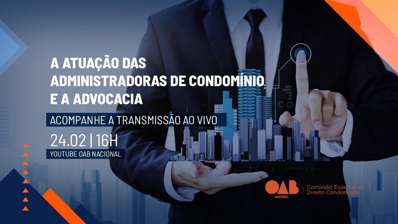 A Atuação das Administradoras de Condomínio e a Advocacia