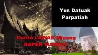 Gambar cover Carito Lawak Minang Rapek Mancik Yus Datuak Parpatiah