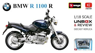 BMW R 1100 R 1:18 scale diecast motorcycle by Bburago Unboxing & Review by Dnation