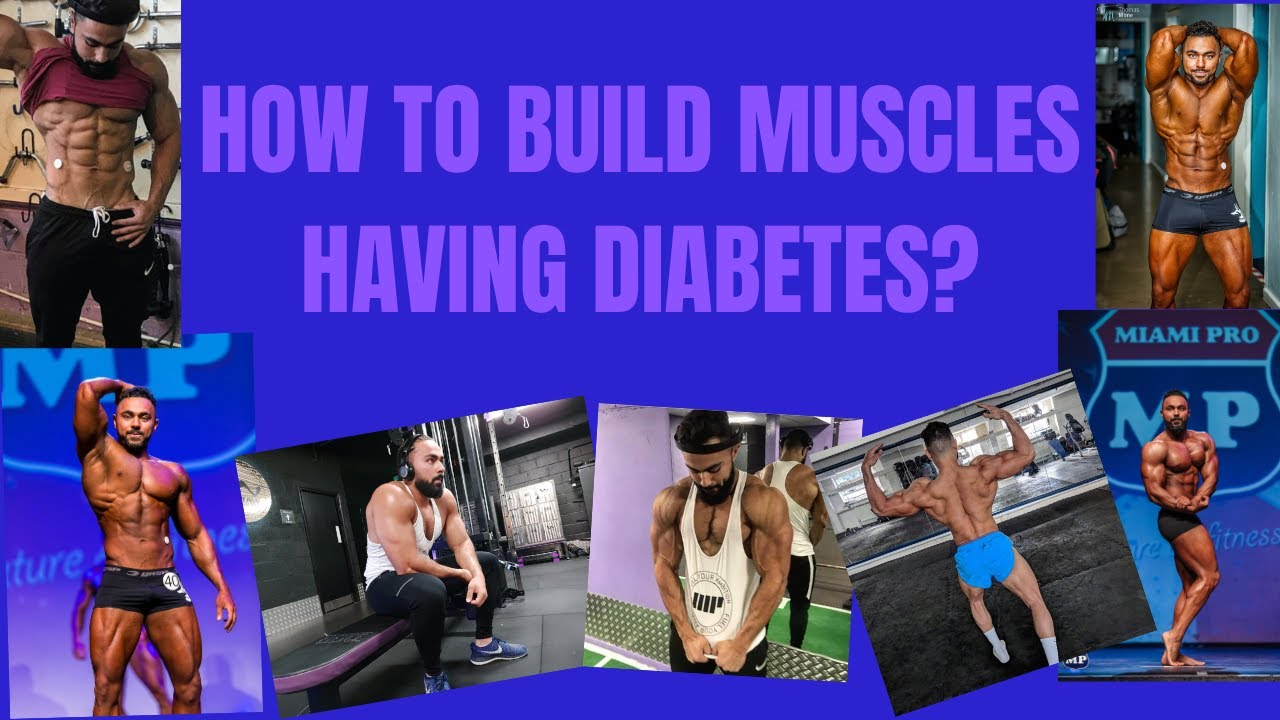 How To Build Muscles With Diabetes? (FINALLY THE VIDEO IS OUT!)