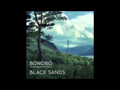 Bonobo - 'Black Sands'
