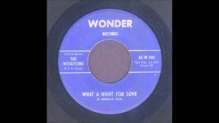 The Notations - What A Night For Love - Doo Wop 45