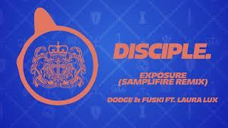 [DOWNLOAD] Dodge & Fuski Ft. Laura Lux - Exposure (Samplifire Remix)
