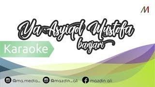 Gambar cover 🎙 [Karaoke] Ya 'Asyiqol Mustofa - Lirik | Banjari Cover
