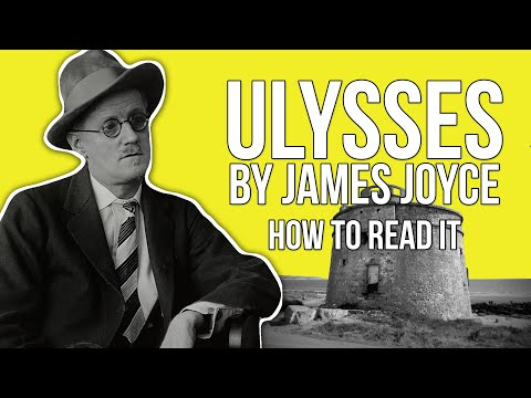 James Joyce's Ulysses | How To Read It