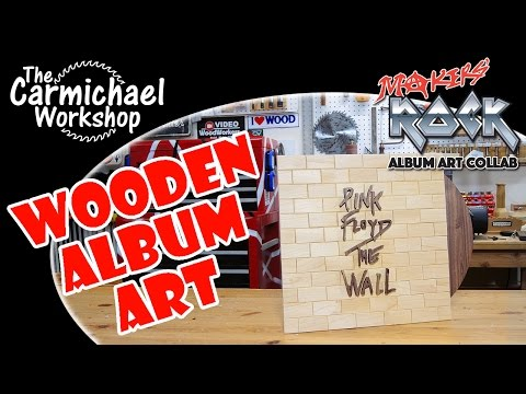 Pink Floyd The Wall Album Art - Makers Rock 2016 Woodworking Project