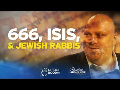 666, ISIS, & Jewish Rabbis (Episode 3 of 5)