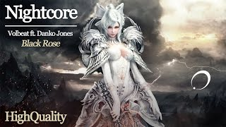 NIGHTCORE [Volbeat ft. Danko Jones] - Black Rose (HQ)