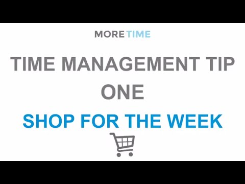 Time Management Tip: Do a weekly food shop