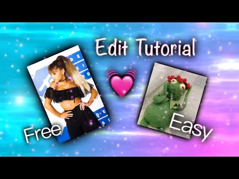 How to make awesome edits for free
