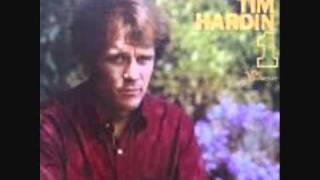 Tim Hardin-It