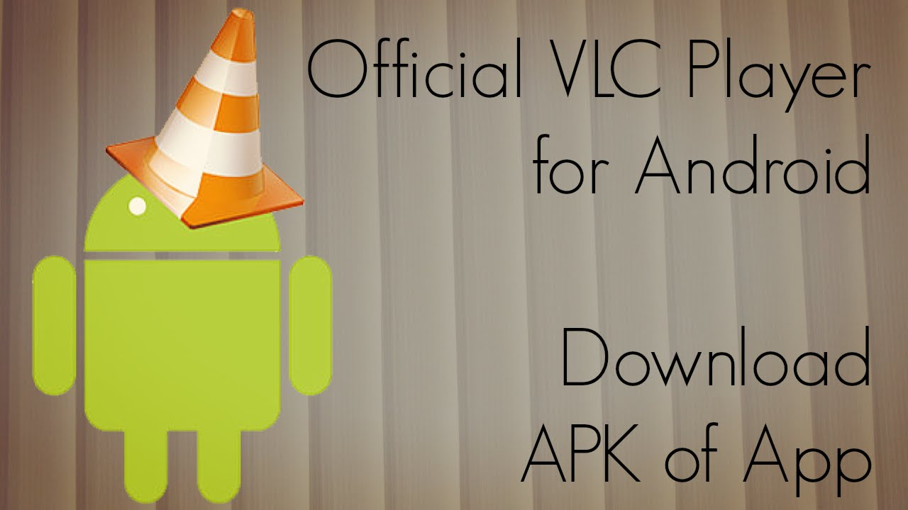 vlc player apps download