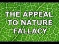 The Appeal to Nature Fallacy