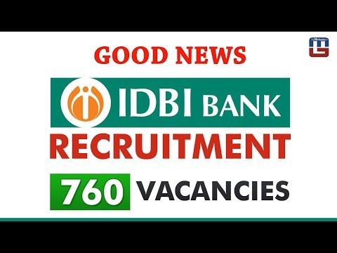 Good News   IDBI Bank Executive Recruitment 2018   760 Vacancies