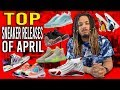 TOP SNEAKER RELEASES FOR THE MONTH OF APRIL