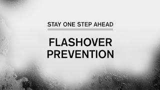Stay One Step Ahead: Flashover Prevention (Part 3 of 5)