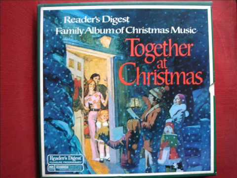 Readers Digest Family Album of Christmas Music   Together at Christmas  Record 1, A & B