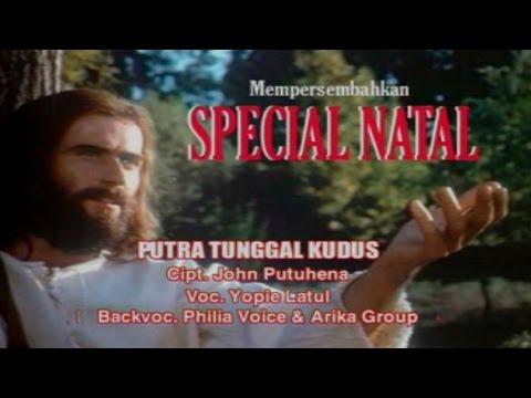 YOPIE LATUL - PUTRA TUNGGAL YESUS