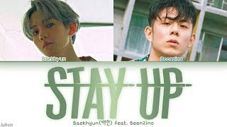 Baekhyun(백현) - 'Stay Up (feat. Beenzino)' LYRICS [HAN|ROM|ENG COLOR CODED] 가사
