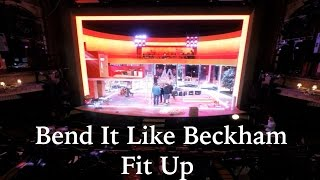 Bend It Like Beckham Fit Up