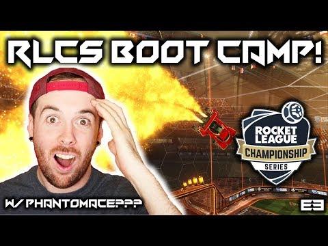 ROCKET LEAGUE RLCS BOOT CAMP E3 W/ PHANTOMACE