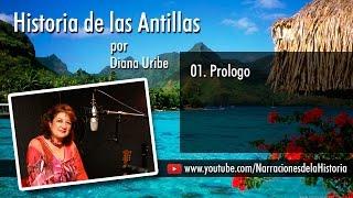 01. Prologo, historia de la Antillas