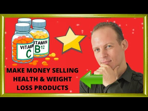 How to make money selling health and weight loss products