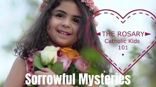 ROSARY! Sorrowful Mysteries - Catholic Kids 101