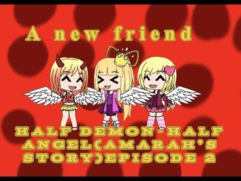 Half Demon-Half Angel(Amarah's story)Episode 2