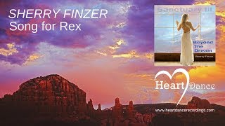 SONG FOR REX - Sanctuary III: Beyond the Dream - Sherry Finzer