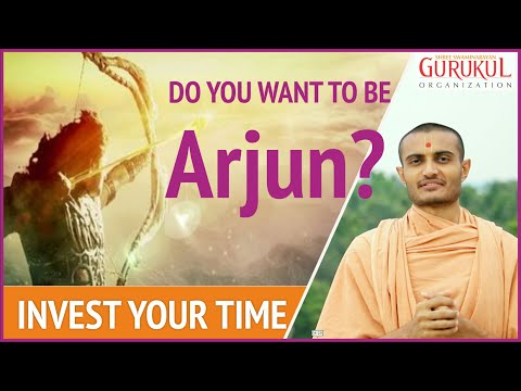 How To Be Like Arjun ? | Invest Your Time | Life Changing Habits | Swaminarayan Gurukul Hyderabad