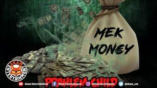 Prahlem Child - Mek Money - March 2020