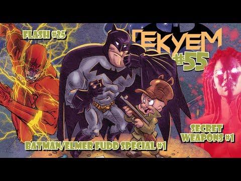 Гекуем #55 - Batman & Elmer Fudd Special #1, Flash #25, Secret Weapons #1 и др.