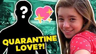 My SECRET Quarantine Love Story!