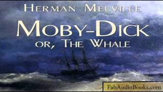 MOBY-DICK - PART 1 of Moby-Dick, or The Whale by Herman Melville - Unabridged audiobook - FAB
